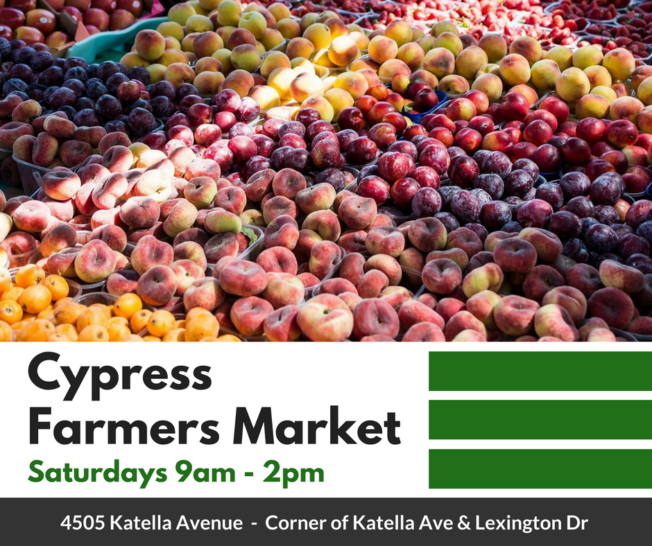 Cypress Farmers Market 9am to 2pm