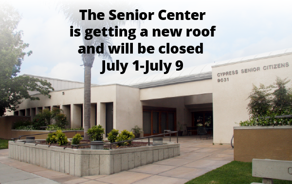 senior center closed July 1-9
